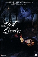 Last Quarter (Kagen no tsuki)