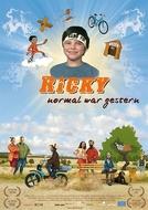 Ricky - Três São Demais (Ricky - Normal War Gestern)
