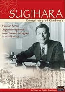 Sugihara: Conspiracy of Kindness (Sugihara: Conspiracy of Kindness)