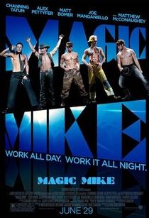 Magic Mike - Poster / Capa / Cartaz - Oficial 2