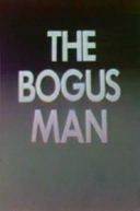 The Bogus Man (The Bogus Man)