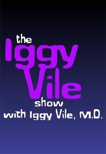 Iggy Vile M.D. - Poster / Capa / Cartaz - Oficial 1