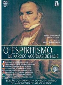 O Espiritismo de Kardec aos Dias de Hoje - Poster / Capa / Cartaz - Oficial 1