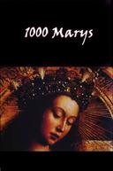 1000 Marys (1000 Marys)