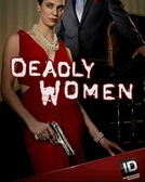 As Verdadeiras Mulheres Assassinas (9ª Temporada) (Deadly Women (Season 9))