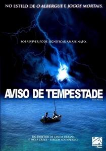 Aviso de Tempestade - Poster / Capa / Cartaz - Oficial 7