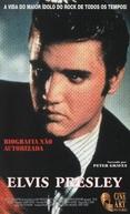 Elvis Presley - Biografia Não Autorizada (Unauthorized Biographies)