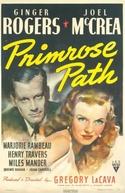 Quero Ser Feliz (Primrose Path)
