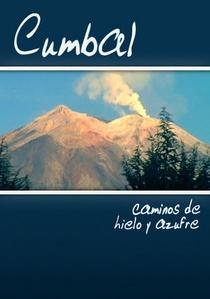 Cumbal, Caminhos de Gelo e Enxofre - Poster / Capa / Cartaz - Oficial 1