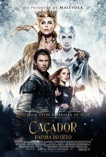 O Caçador e a Rainha do Gelo - Poster / Capa / Cartaz - Oficial 5