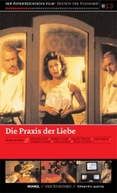A Prática do Amor (Die Praxis der Liebe)