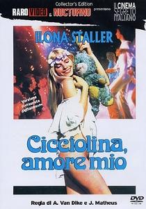 Cicciolina, Meu Amorzinho - Poster / Capa / Cartaz - Oficial 1