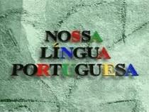 Nossa Língua Portuguesa - Poster / Capa / Cartaz - Oficial 1