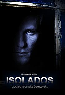Isolados - Poster / Capa / Cartaz - Oficial 3