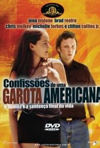 Confissões de uma Garota Americana - Poster / Capa / Cartaz - Oficial 1