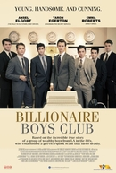 Billionaire Boys Club (Billionaire Boys Club)