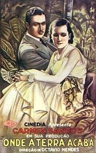 Onde a Terra Acaba - Poster / Capa / Cartaz - Oficial 1