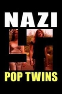 Nazi Pop Twins (Nazi Pop Twins)