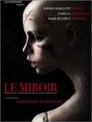 O Espelho (Le Miroir)