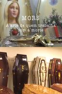 MORS: A Arte de Quem Trabalha com a Morte (MORS: A Arte de Quem Trabalha com a Morte)