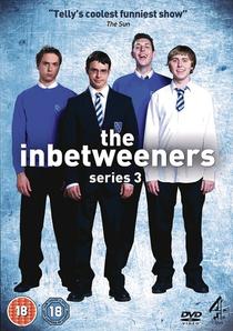 The Inbetweeners (3ª Temporada) - Poster / Capa / Cartaz - Oficial 1