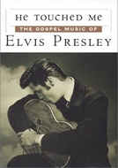 Tocou-me: A Música Gospel de Elvis Presley (He Touched Me: The Gospel Music of Elvis Presley)