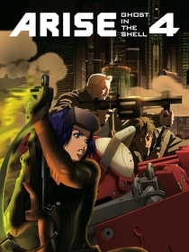 Ghost in the Shell: Arise - Border:4 Ghost Stands Alone - Poster / Capa / Cartaz - Oficial 3