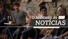 O Mercado de Notícias - Trailer Oficial - Documentário