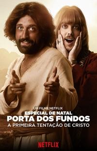 Especial de Natal Porta dos Fundos: A Primeira Tentação de Cristo - Poster / Capa / Cartaz - Oficial 1