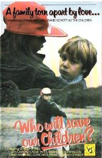 Quem Salvará Nossas Crianças? - Poster / Capa / Cartaz - Oficial 1