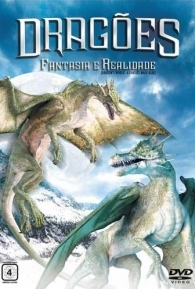 Dragões: Fantasia e Realidade - Poster / Capa / Cartaz - Oficial 1