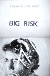 Big Risk - Poster / Capa / Cartaz - Oficial 1