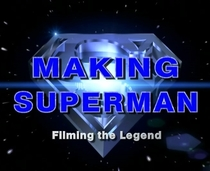 Making Superman - Filming the Legend - Poster / Capa / Cartaz - Oficial 2