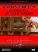 """A vida sexual dos """"Estudantis Universitariuns"""" (A vida sexual dos """"Estudantis Universitariuns"""")"""