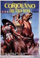 Coriolano, o Herói Sem Pátria (Coriolano eroe senza patria)