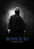 Bonifácio - O Fundador do Brasil