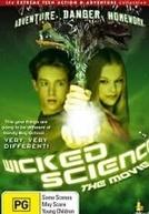 Ciência Travessa - O Filme (Wicked Science - The Movie)
