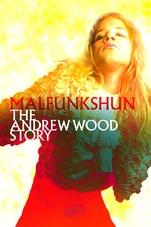 Malfunkshun: The Andrew Wood Story - Poster / Capa / Cartaz - Oficial 1