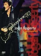 John Fogerty - Premonition Concert (John Fogerty - Premonition Concert)