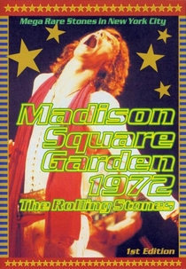 Rolling Stones - Madison Square Garden 1972 - Poster / Capa / Cartaz - Oficial 1