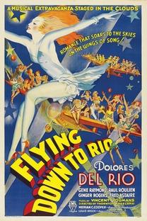 Voando para o Rio - Poster / Capa / Cartaz - Oficial 1