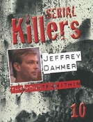 Jeffrey Dahmer: The Monster Within (Jeffrey Dahmer: The Monster Within)