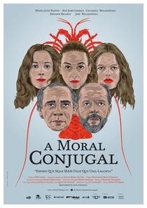 A Moral Conjugal - Poster / Capa / Cartaz - Oficial 2
