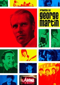 Produced by George Martin - Poster / Capa / Cartaz - Oficial 1