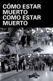 Cómo estar muerto/Como estar muerto - Poster / Capa / Cartaz - Oficial 1