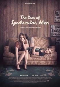 The Year of Spectacular Men - Poster / Capa / Cartaz - Oficial 1