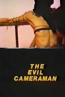 The Evil Cameraman - Poster / Capa / Cartaz - Oficial 1