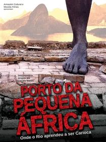 Porto da Pequena África - Poster / Capa / Cartaz - Oficial 1