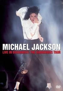 Michael Jackson Live in Bucharest: The Dangerous Tour - Poster / Capa / Cartaz - Oficial 1
