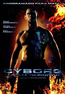 Cyborg - A Arma Definitiva  - Poster / Capa / Cartaz - Oficial 1